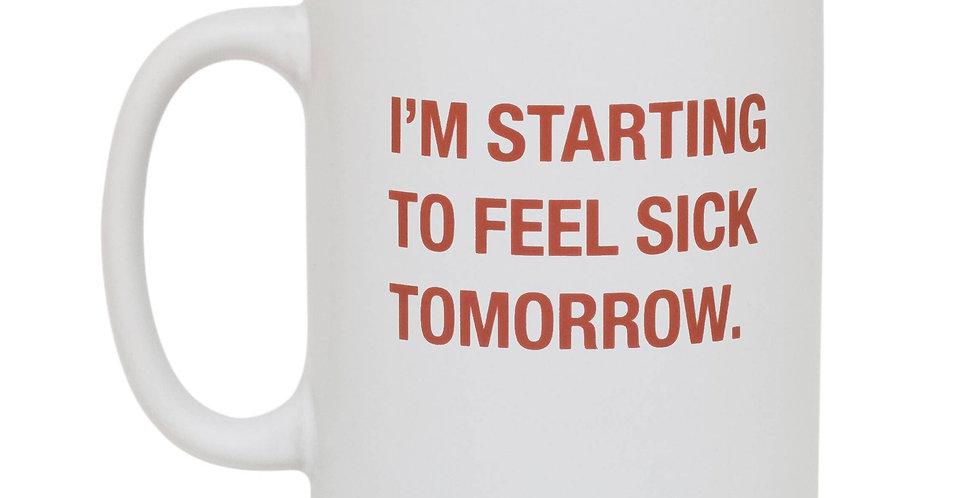 Sick Tomorrow Stoneware Mug