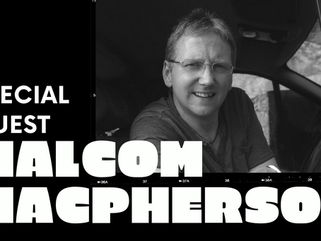 Special Guest Malcolm Macpherson