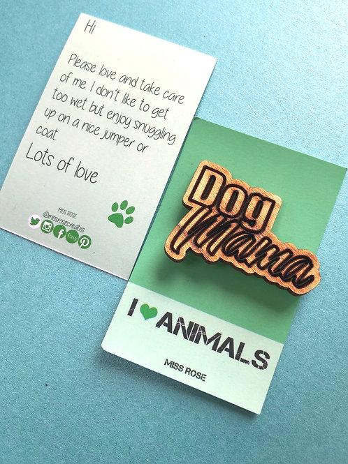 Dog Mama Badge