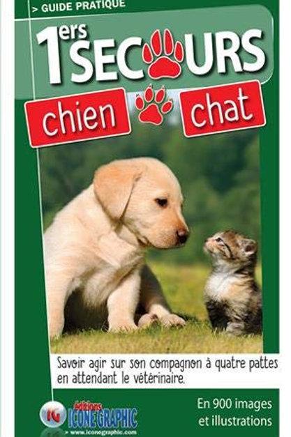Premiers Secours Pour Mon Chien et Mon Chat