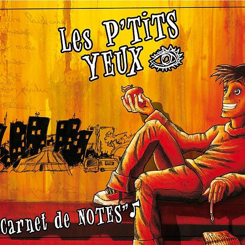 """Les P'tits Yeux """"Carnet de Notes"""""""