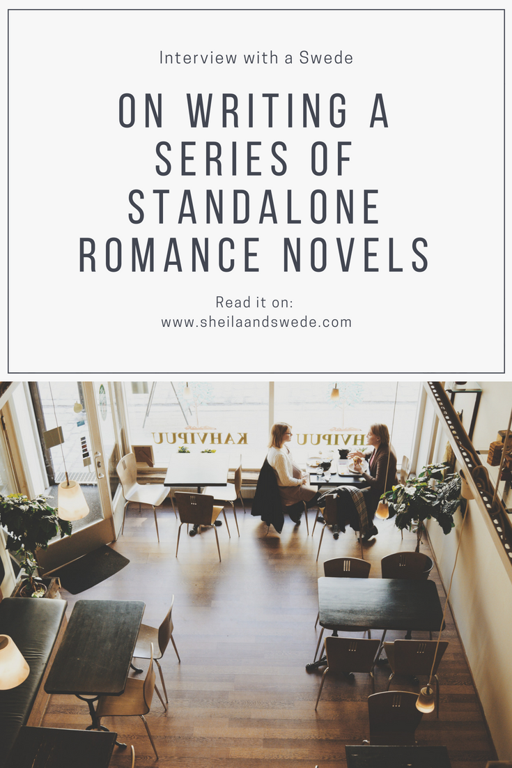 What goes into writing a romance novel and a series of standalone books?