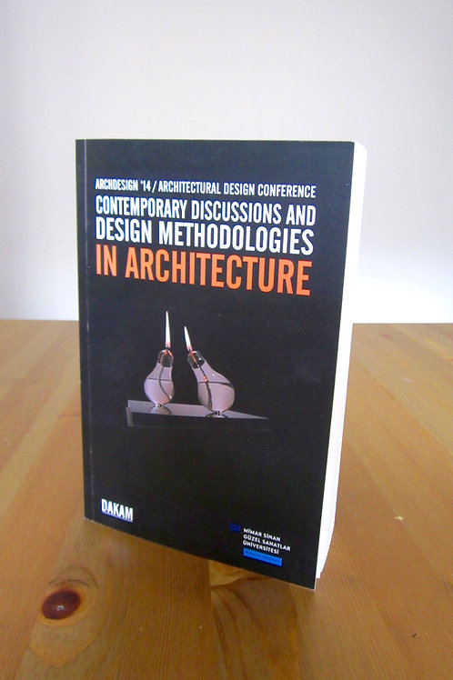 Contemporary Discussions snd Design Methodologies