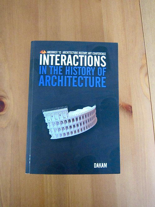 Interactions in the History of Architecture