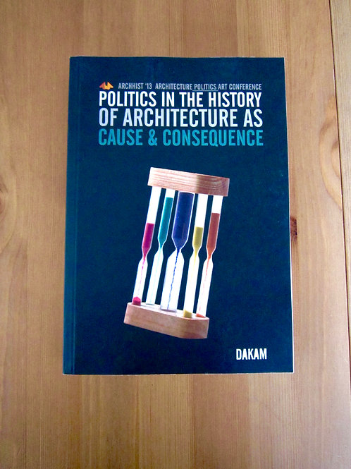 Politics in the History of Architecture