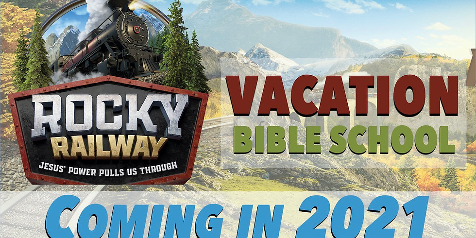 2021 VBS- Rocky Railway