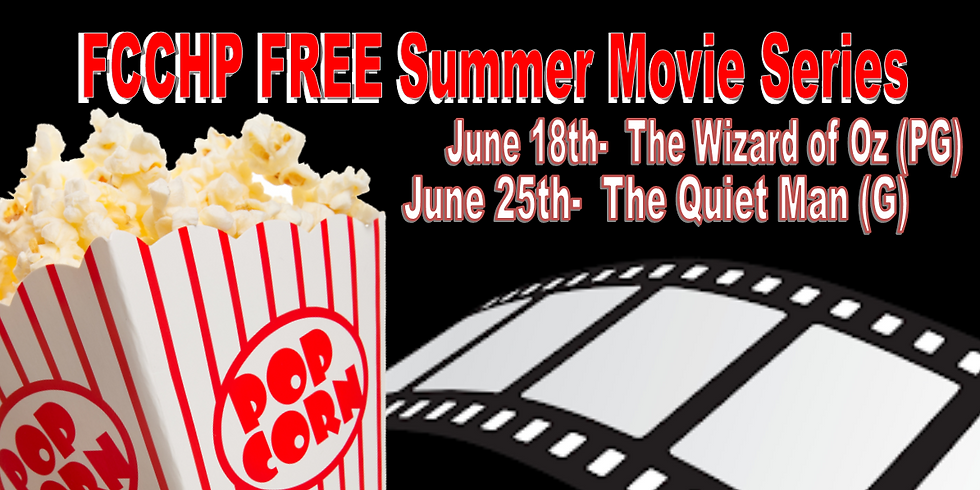 FCCHP FREE Summer Movie Night - The Quiet Man