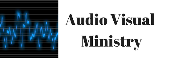 Audio-Visual-Ministry-Banner.png