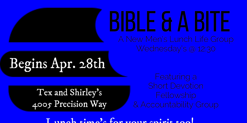 Bible & A Bite- Men's Lunch Group