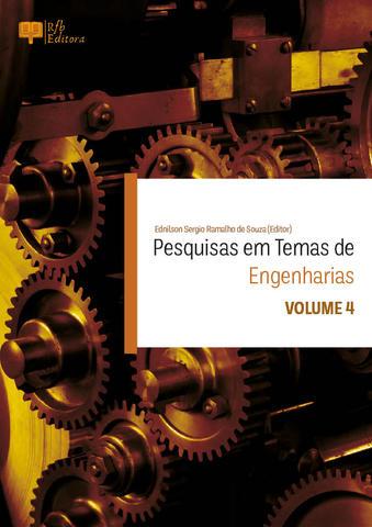 PESQUISAS EM TEMAS DE ENGENHARIAS - VOLUME 4