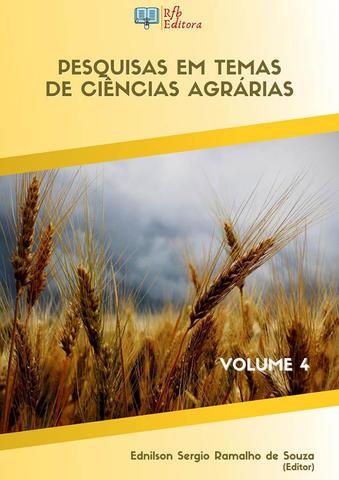 PESQUISAS EM TEMAS DE CIÊNCIAS AGRÁRIAS - VOLUME 4