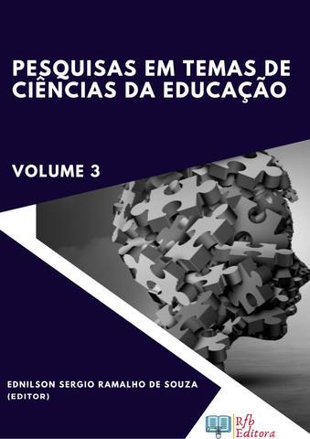 PESQUISAS EM TEMAS DE CIÊNCIAS DA EDUCAÇÃO - VOLUME 3