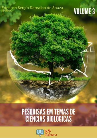 PESQUISAS EM TEMAS DE CIÊNCIAS BIOLÓGICAS - VOLUME 3