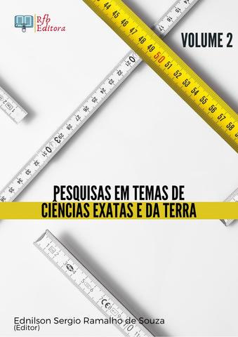 PESQUISAS EM TEMAS DE CIÊNCIAS EXATAS E DA TERRA - VOLUME 2