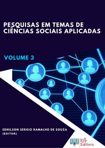 PESQUISAS EM TEMAS DE CIÊNCIAS SOCIAIS APLICADAS - VOLUME 3
