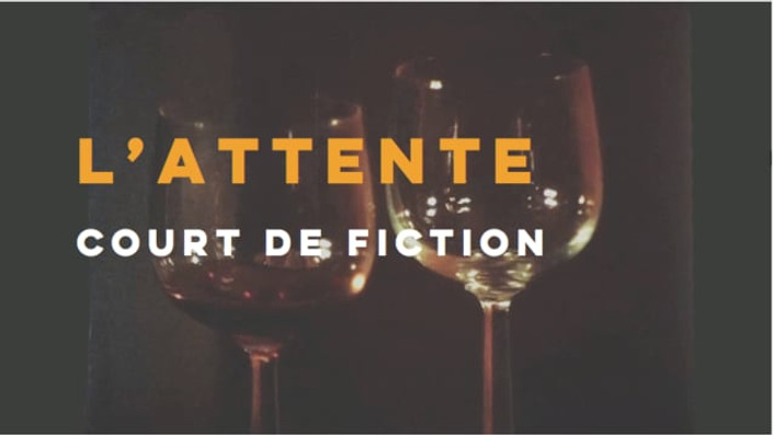 L'attente - film complet