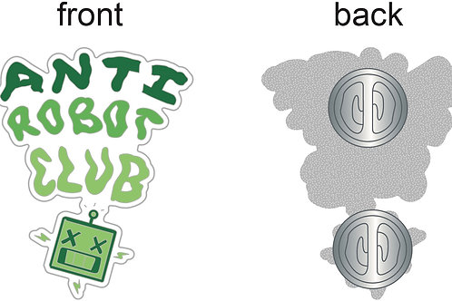 ANti- Robot Club (1.5 Inch Pin)