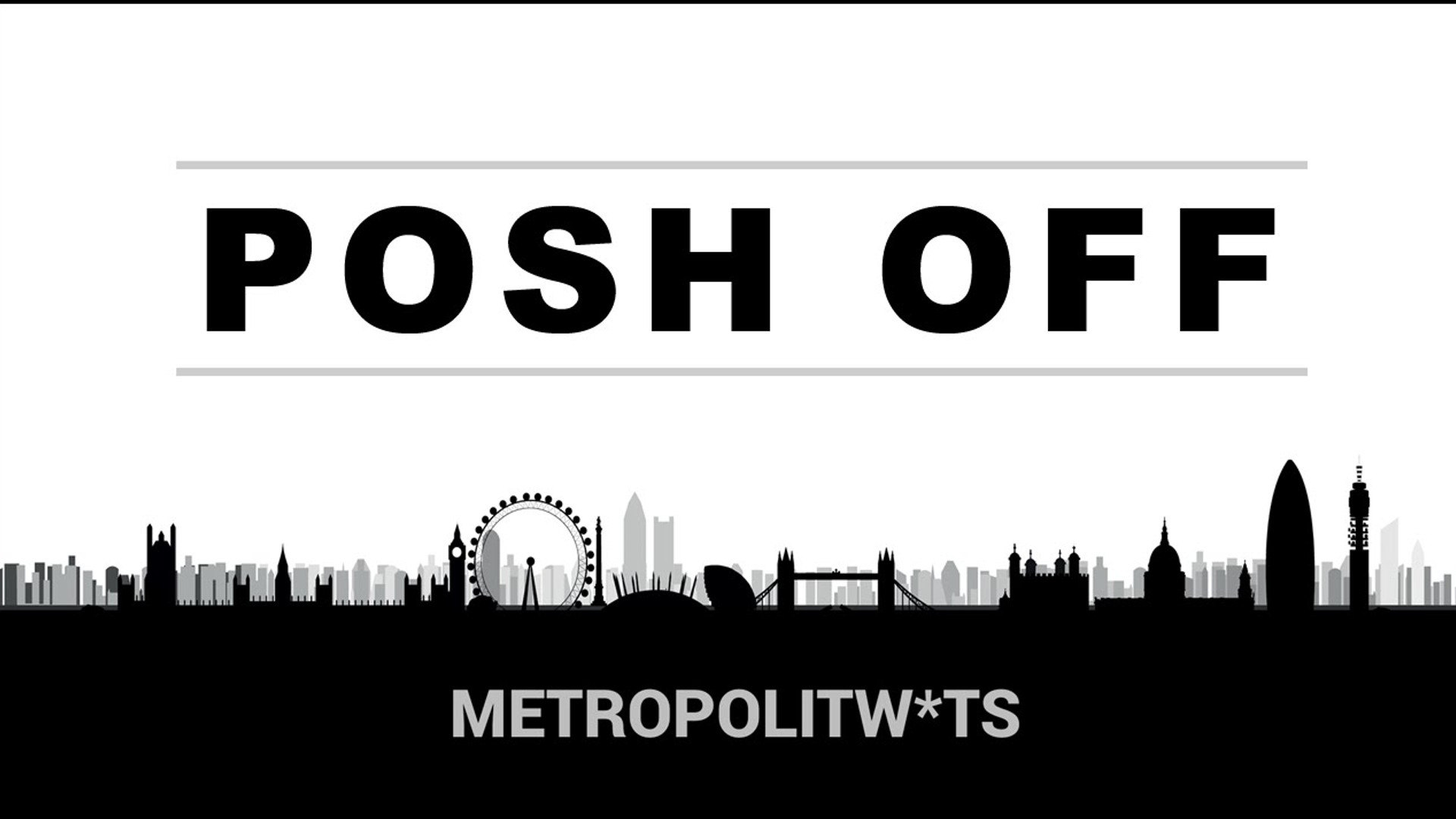Posh Off (Sketch)