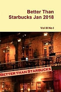 Better Than Starbucks January 2018 Print Ediion