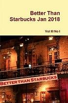 Better Than Starbucks January 2018 Print Ediion