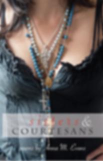 Sisters & Courtesans by Anna M. Evans