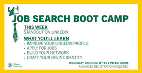 Resources for Job Search Boot Camp:  LinkedIn on 10/8