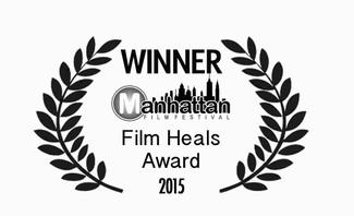 Winner of the FILM HEALS Award at Manhattan Film Festival