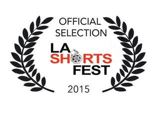 Official Acceptance into LA Shorts Fest 2015