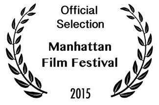 Official Selection: Manhattan Film Festival 2015