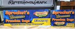 Signs for Sprocket's Famous Freedom Dogs