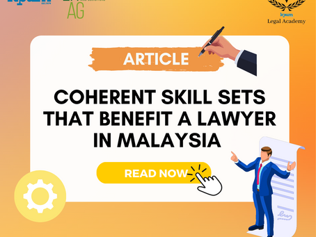 Coherent Skill Sets That Benefit a Lawyer in Malaysia
