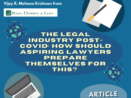 THE LEGAL INDUSTRY POST-COVID - How Should Aspiring Lawyers Prepare Themselves for This?