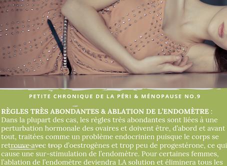 Petite chronique – Règles abondantes & ablation de l'endomètre