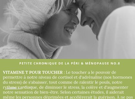 Petite chronique – Vitamine T pour toucher