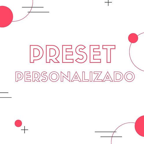 PRESET PERSONALIZADO