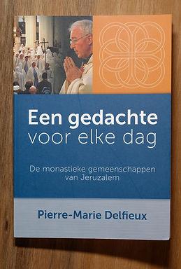 Een Gedachte voor elke Dag (Pierre-Marie Delfieux)