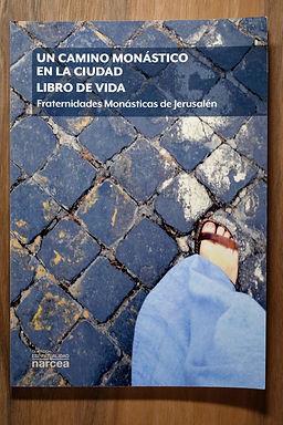 Libro de Vida (Un camino monàstica en la ciudad)