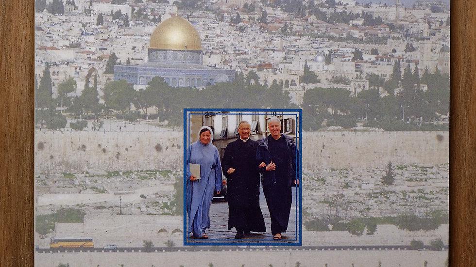 Sulle Tue Mura, Gerusalemme... (Card. Silvano Piovanelli)