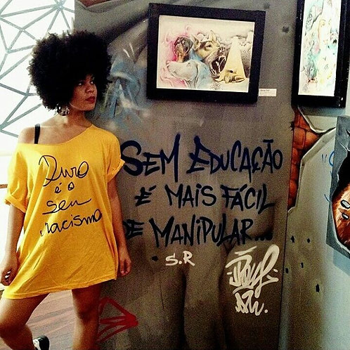"Gold ""Duro é o seu racismo (Hard is your racism)"" Round Neck Style"