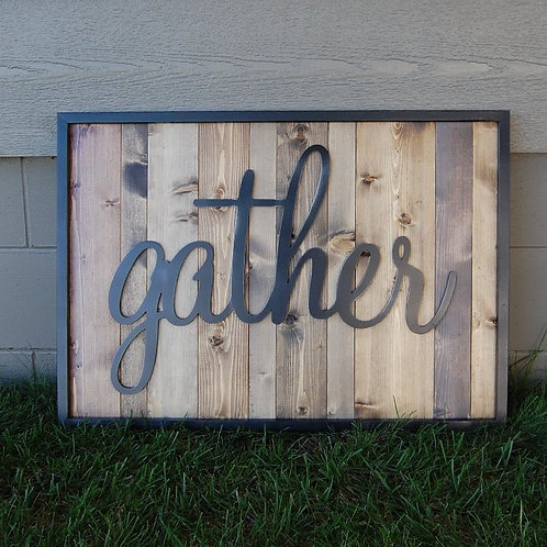 Gather Sign Stained Finish