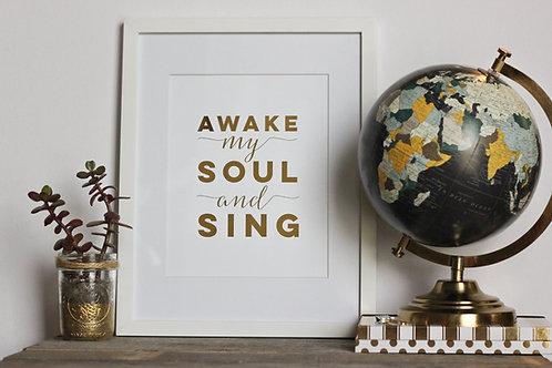 'Awake My Soul' | Matted Foil Print