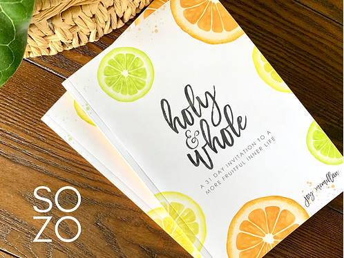 Holy + Whole | A 31 Day Invitation
