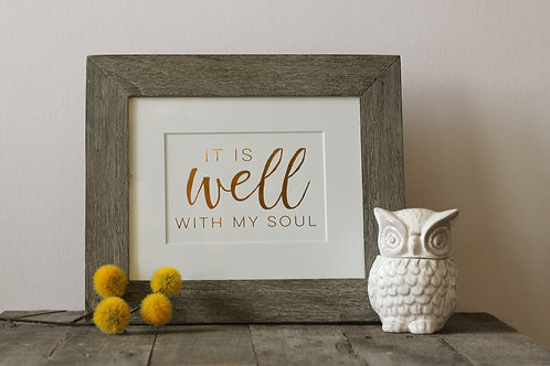 'It Is Well' | Matted Foil Print