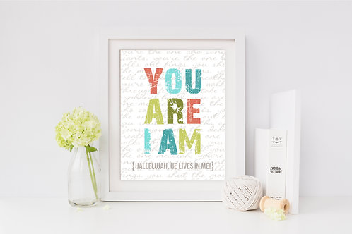 Digital Print | I Am