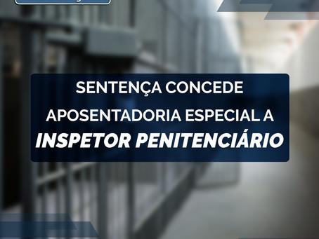 Sentença concede aposentadoria especial a inspetor penitenciário