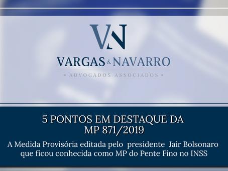 Conheça os cinco pontos em destaque da MP 871/2019 [Parte 5]