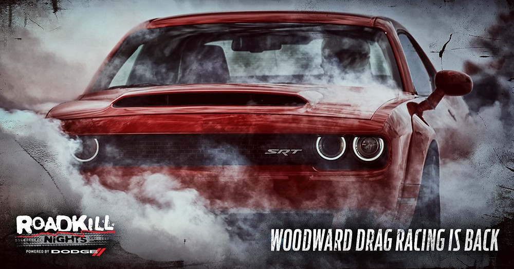 Roadkill Nights Powered By Dodge Brings Legal Drag Racing and Thrill Rides Back to Woodward Avenue, Saturday, Aug. 11