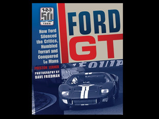 Ford GT: How Ford Silenced the Critics