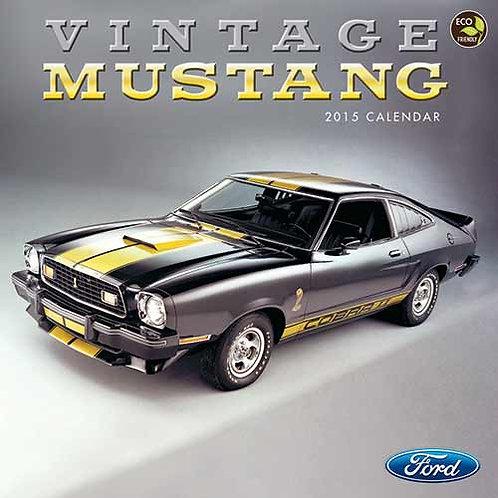 Vintage Mustangs 2015 Wall Calendar