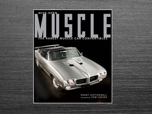 A Must Read! Wide-Open Muscle: The Rarest Muscle Car Convertibles